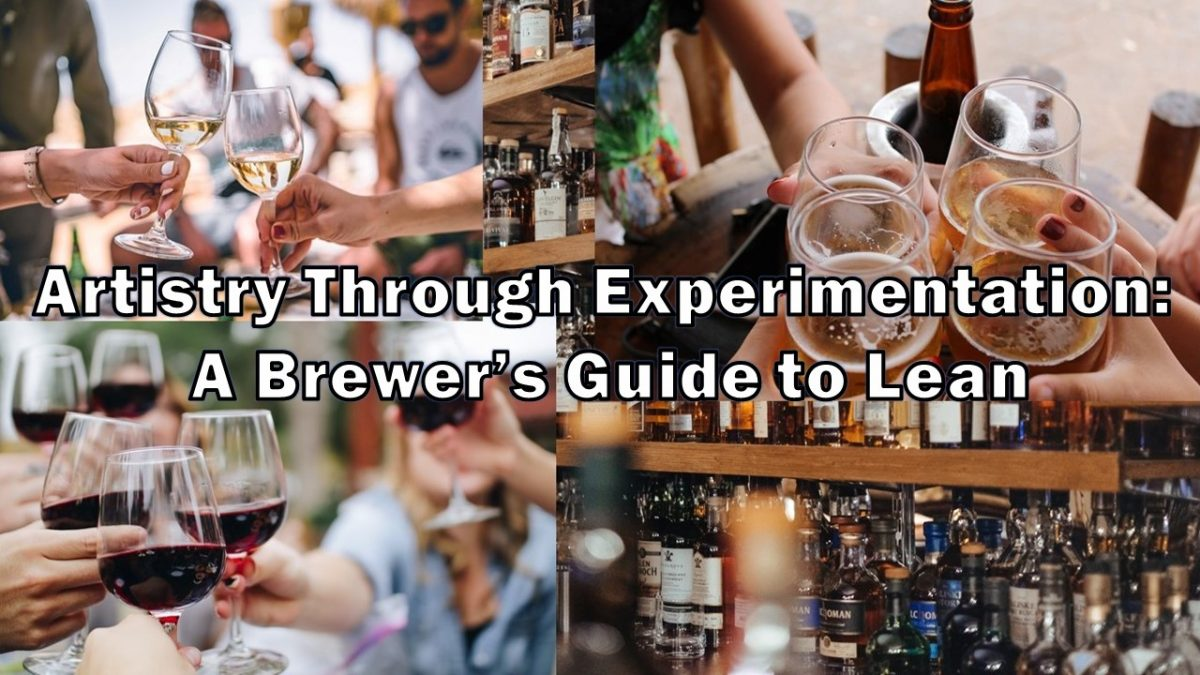 Artistry Through Experimentation: A Brewer's Guide to Lean
