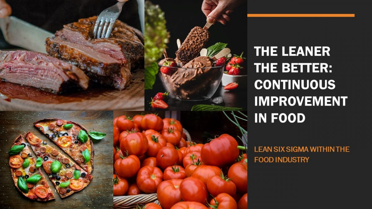 The Leaner the Better: Continuous Improvement in Food
